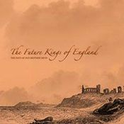 The Fate Of Old Mother Orvis by FUTURE KINGS OF ENGLAND, THE album cover