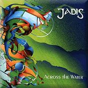 Across The Water by JADIS album cover