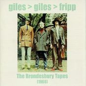 The Brondesbury Tapes by GILES GILES & FRIPP album cover