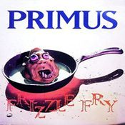 Frizzle Fry by PRIMUS album cover