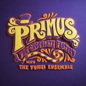 Primus & the Chocolate Factory by PRIMUS album cover