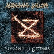 Visions Fugitives by MEKONG DELTA album cover