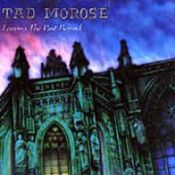 Leaving The Past Behind by TAD MOROSE album cover