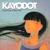 Plastic House On Base Of Sky by KAYO DOT album cover