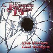 The Future Lies Broken  by KURGAN'S BANE album cover