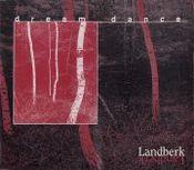 Dream Dance  by LANDBERK album cover