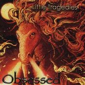 Obsessed by LITTLE TRAGEDIES album cover