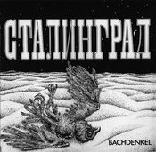 Stalingrad by BACHDENKEL album cover