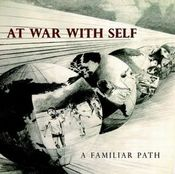 A Familiar Path by AT WAR WITH SELF album cover