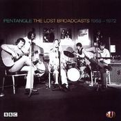 The Lost Broadcasts 1968-1972 by PENTANGLE, THE album cover