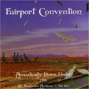 Acoustically Down Under 1996: The Woodworm Archives - Vol. 2 by FAIRPORT CONVENTION album cover