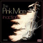 In Action by PINK MICE, THE album cover