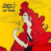 Last Tracks by ANYONE'S DAUGHTER album cover