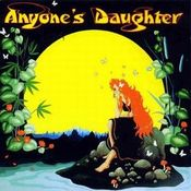 Anyone's Daughter by ANYONE'S DAUGHTER album cover