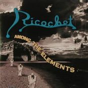 Among The Elements by RICOCHET album cover