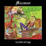 La Città Sul Lago by MALIBRAN album cover