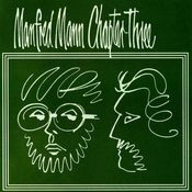 Manfred Mann Chapter III - Volume 1 by MANN'S CHAPTER THREE, MANFRED album cover