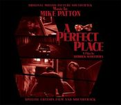 A Perfect Place (Soundtrack) by PATTON, MIKE album cover