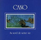 Au Nord de Notre Vie by CANO album cover