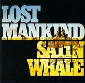 Lost Mankind by SATIN WHALE album cover