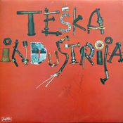 Teska industrija by TESKA INDUSTRIJA album cover