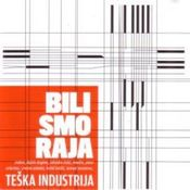 Bili Smo Raja by TESKA INDUSTRIJA album cover