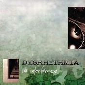 No Interference by DYSRHYTHMIA album cover