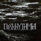 Test of submission by DYSRHYTHMIA album cover