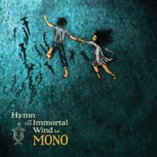 Hymn To The Immortal Wind by MONO album cover
