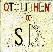 S.O.D. (Sabotage Opportunistic Deaf-Mutism) by OTOLITHEN album cover