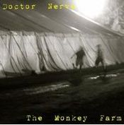 The Monkey Farm by DOCTOR NERVE album cover