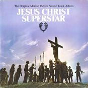 Jesus Christ Superstar (The Original Motion Picture Sound Track Album) by VARIOUS ARTISTS (CONCEPT ALBUMS & THEMED COMPILATIONS) album cover