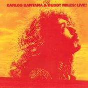 Carlos Santana And Buddy Miles! Live! by SANTANA, CARLOS album cover