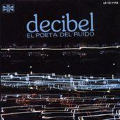 El Poeta Del Ruido by DECIBEL album cover