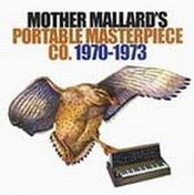(1970-1973) by MOTHER MALLARD'S PORTABLE MASTERPIECE CO.  album cover