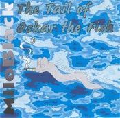 The Tail of Oskar the Fish by MILO BLACK album cover