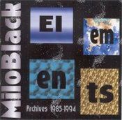 Elements: Archives 1985-1994 by MILO BLACK album cover