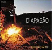 Fogo no Balão by DIAPASAO album cover