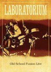 Old School Fusion Live by LABORATORIUM album cover