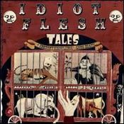Tales Of Instant Knowledge And Sure Death by IDIOT FLESH album cover