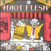 Nothing Show by IDIOT FLESH album cover