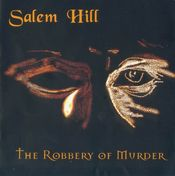 The Robbery of Murder by SALEM HILL album cover