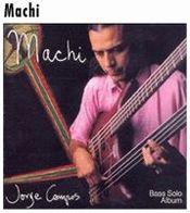 Machi  by CAMPOS, JORGE album cover