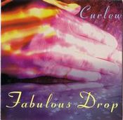 Fabulous Drop by CURLEW album cover