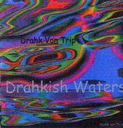 Drahkish Waters by DRAHK VON TRIP album cover