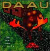 We Need New Animals  by DIE ANARCHISTISCHE ABENDUNTERHALTUNG album cover