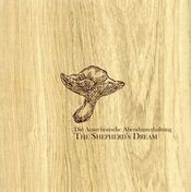 The Shepherd's Dream by DIE ANARCHISTISCHE ABENDUNTERHALTUNG album cover