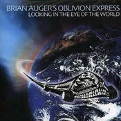 Looking In The Eye Of The World (as OBLIVION EXPRESS) by AUGER, BRIAN album cover