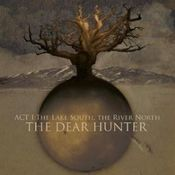 Act I: The Lake South, The River North by DEAR HUNTER, THE album cover