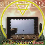 Fears by CLEPSYDRA album cover